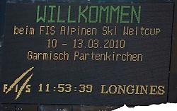 13.03.2010, Goudyberg Herren, Garmisch Partenkirchen, GER, FIS Worldcup Alpin Ski, Garmisch, Men Slalom, im Bild Feature, LED Anzeige, Wilkommen beim FIS Alpinen Ski Weltcup 2010, EXPA Pictures © 2010, PhotoCredit: EXPA/ J. Groder