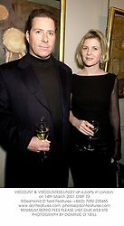 VISCOUNT & VISCOUNTESS LINLEY at a party in London on 14th March 2001.		OMF 73