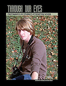 2011, Through Our Eyes - Teens