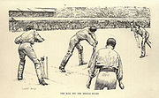 Playing Cricket Illustrating the story ' Two Great Matches  ' From the book ' The true story book ' Edited by ANDREW LANG illustrated by L. BOGLE, LUCIEN DAVIS, H. J. FORD, C. H. M. KERR, and LANCELOT SPEED. Published by Longmans, Green, and Co. London and New York in 1893