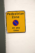 Sign Pedestrian Zone parking restriction At Any Time