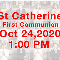 St Catherine 2020 1st Communion 1:00 PM 10-24-20