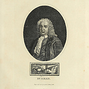 Richard Mead, FRS, FRCP, (11 August 1673 – 16 February 1754) was an English physician. His work, A Short Discourse concerning Pestilential Contagion, and the Method to be used to prevent it (1720), was of historic importance in the understanding of transmissible diseases. Copperplate engraving From the Encyclopaedia Londinensis or, Universal dictionary of arts, sciences, and literature; Volume XIV;  Edited by Wilkes, John. Published in London in 1816