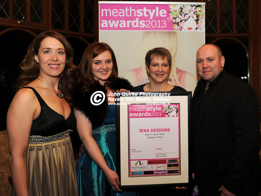 05-04-13. Meath Style Awards 2013 at the Headfort Arms Hotel, Kells.<br /> Best in Social Media Award - Jexa Designs.<br /> L to R: Meghan Smith, Forum Magazine. Jessica O'Connor and Particia O'Connr, Jexa Designs (Winners) and Ben Garry, Ben Garry Hair & Beauty.<br /> Photo: John Quirke / www.quirke.ie<br /> ©John Quirke Photography, Unit 17, Blackcastle Shopping Cte. Navan. Co. Meath. 046-9079044 / 087-2579454.