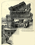 Engraving on Wood of The Arch of Triumph, Damascus from Picturesque Palestine, Sinai and Egypt by Wilson, Charles William, Sir, 1836-1905; Lane-Poole, Stanley, 1854-1931 Volume 2. Published in New York by D. Appleton in 1881-1884