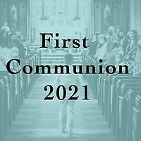 St Catherine 2021 First Communion