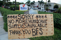 September 5, 2017 - Riviera Beach, Florida, U.S. - A sign warns potential shoppers preparing for Hurricane Irma that Builders FirstSource in Riviera Beach has 'no more hurricane supplies available' Tuesday. (Credit Image: © Bruce R. Bennett/The Palm Beach Post via ZUMA Wire)