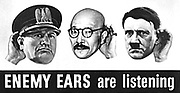 Office of War Information poster (OWI). 1943 US World War II poster referring to 'Enemy ears are listening'. Portraits of Mussolini, Tojo and Hitler are shown.