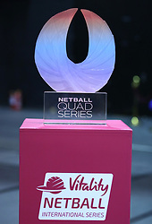 Netball Quad Series trophy on display during the Vitality Netball International Series match at The Copper Box, London.