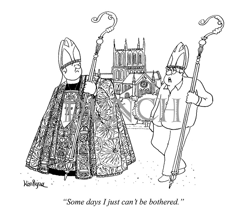 """Some days I just can't be bothered."" (a priest turns up without his uniform except a staff and hat)"