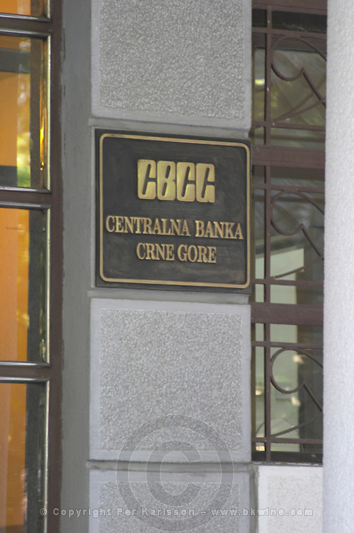 Plaque sign saying CBCG Centralna Banka Crne Gore, The Central Bank Of Montenegro. Podgorica capital. Montenegro, Balkan, Europe.