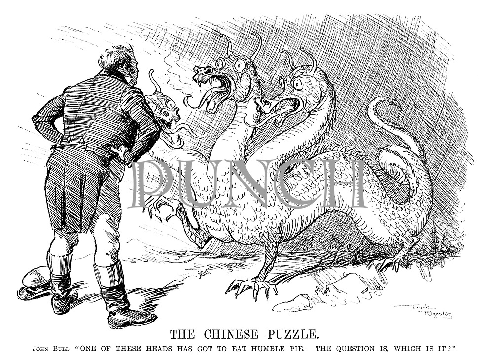 """The Chinese Puzzle. John Bull. """"One of these heads has got to eat humble pie. The question is, which is it?"""""""