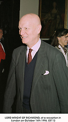 LORD WRIGHT OF RICHMOND, at a reception in London on October 14th 1996.LST 13