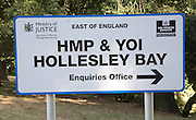 Sign at HMP and YOI Hollesley Bay prison, Ministry of Justice, East of England, Suffolk, UK