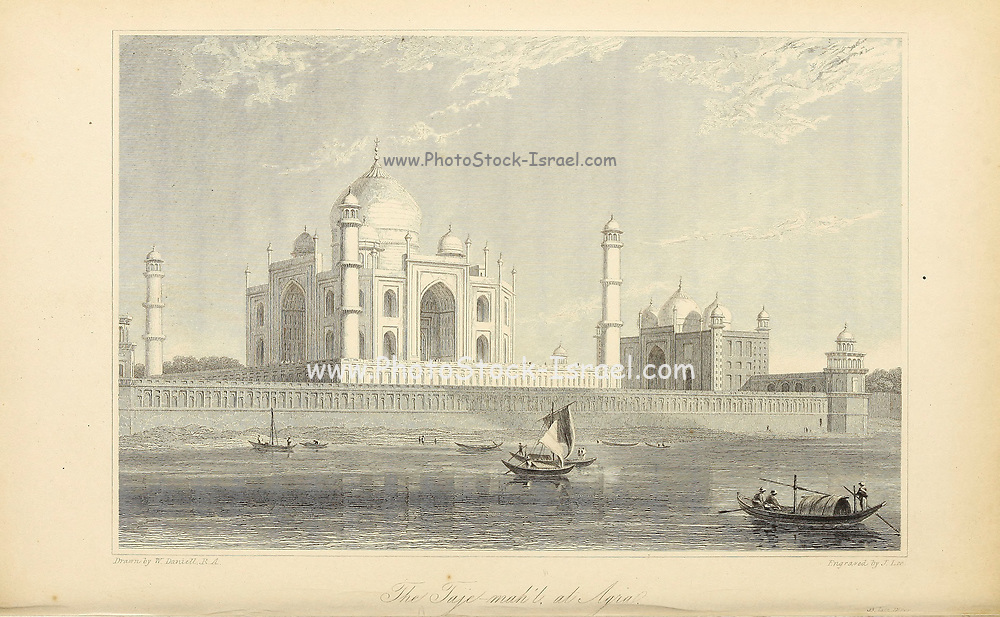 The Taje Mah'l [The Taj Mahal] at Agra From the book ' The Oriental annual, or, Scenes in India ' by the Rev. Hobart Caunter Published by Edward Bull, London 1834 engravings from drawings by William Daniell