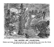 """The Winter Art Exhibitions. Opened last week, to the delight of all. Our Art-Critic, who sends Mr. Punch the above, has not sent any notes or sketches! """"Drat you Sir! Will you look where you are going. """" """"This looks an important work but I can't see it. """""""