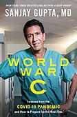 "October 05, 2021 - WORLDWIDE: Sanjay Gupta ""World War C"" Book Release"