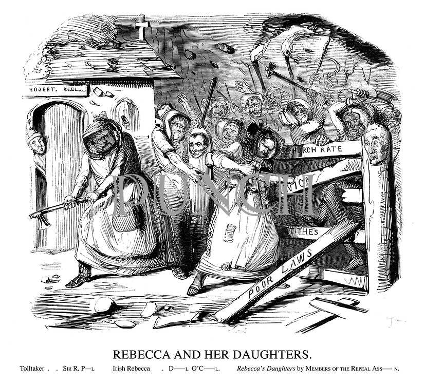 Rebecca and Her Daughters. Tolltaker..Sir R. P-L. Irish Rebecca..D-L O'C-L. Rebecca's Daughters by Members of the Repeal As-N.