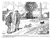 """Villager on left (referring to new memorial stone). """"Pretty, ain't it?"""" Other villager (an incurable pessimist). """"Ah, so 'tis. But you mark my words, Mr Jubbins: The first earthquake as happens along, DOWN SHE COMES!"""""""