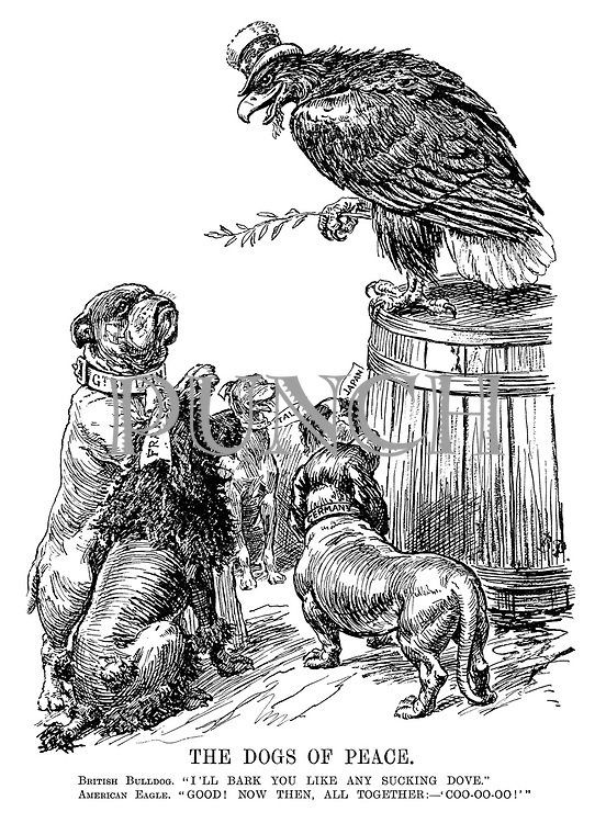 "The Dogs of Peace. British Bulldog. ""I'll bark you like any sucking dove."" American Eagle. ""Good! Now then, all together:  'Coo-oo-oo!'"""