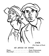 (The Grapes of Wrath) An Angle On Necks. John Carradine as Casey. Henry Fonda as Tom Joad