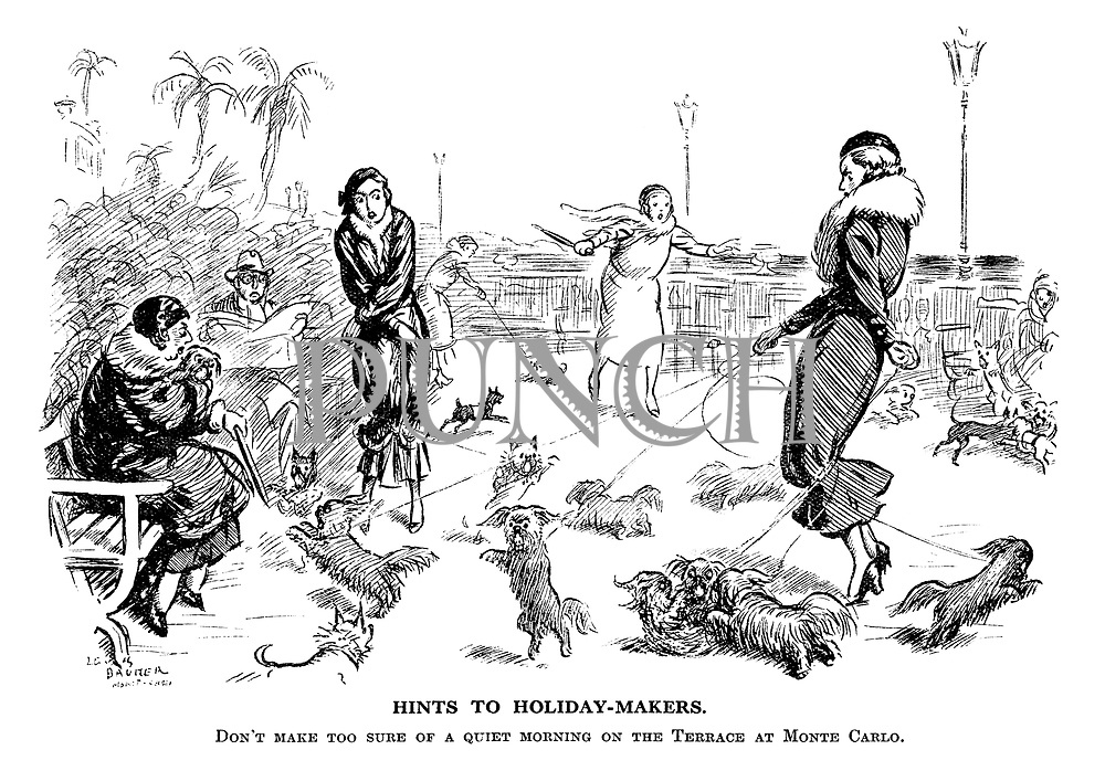 Hints to holiday-makers. Don't make too sure of a quiet morning on the terrace at Monte Carlo.