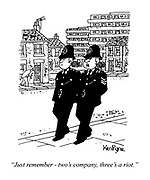 """""""Just remember - two's company, three's a riot."""" (two policemen on the beat share advice)"""