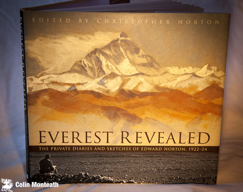 EVEREST REVEALED - THE PRIVATE DIARIES AND SKETCHES OF EDWARD NORTON 1922-24. The History Press, UK 1915 edn., VG+ hardback with VG+ jacket as new. Richly illustrated with Norton's colour and B&W sketches...really superb insight to the early British Everest expeditions by the leader of the 1922 and '24 trips - $NZ50
