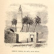 Semaur Tower, El At'f, Beni M'zab From the Book ' Great Sahara: wanderings south of the Atlas Mountains. ' by Tristram, H. B. (Henry Baker),  Published by J. Murray in London in 1860