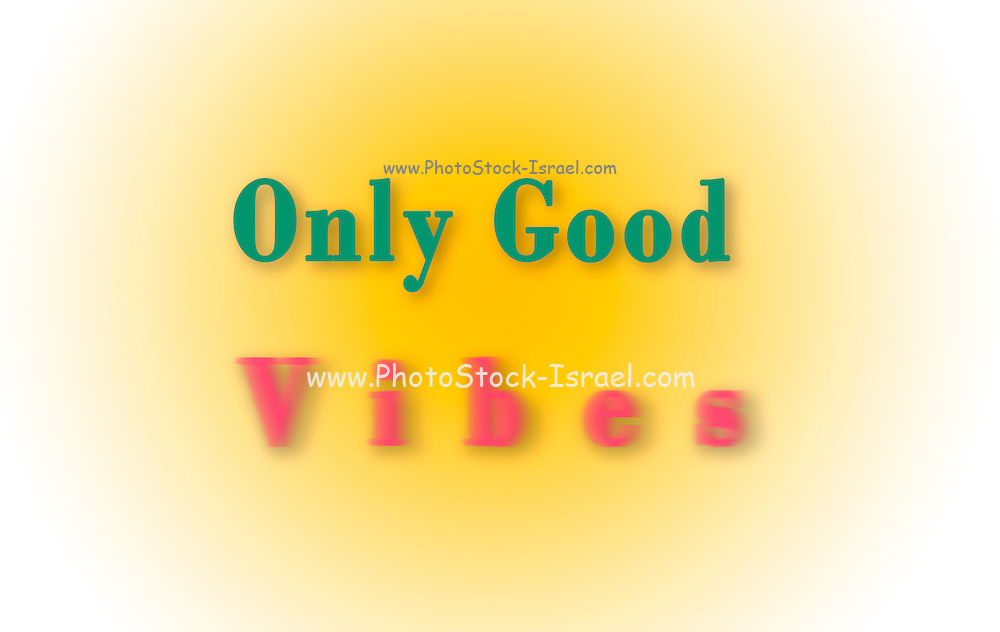 Famous humourous quotes series: Only Good Vibes with vibrating vibes