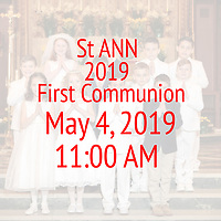 St Ann 1st Communion 11:00 AM 05-04-19