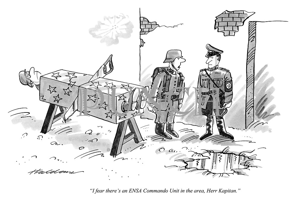 """I fear there's an ENSA Commando Unit in the area, Herr Kapitan."""