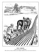 """New Furrows. """"'Taint much, but it's beginning."""" [There has been an increase of 48,000 acres under plough in England and Wales since the returns of last June.]"""