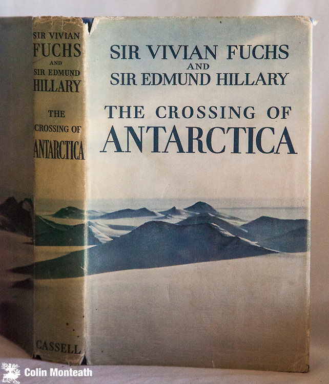 THE CROSSING OF ANTARCTICA,  Sir Vivian Fuchs & Sir Edmund Hillary, Cassell London, 1958, 300 page hardback, VG ( no internal marks) with sl worn but complete jacket, profusely illustrated with B&W and colour plates, maps,  - the story of the Commonwealth Trans-Antarctic expedition 1955-58. Sold together with two extracts from the Geographical Journal 1959 - The Antarctic Voyage of the Thala Dan1958 Philip Law & Geophysical investigations of the Commonwealth TransAntarctic Expedition, Hal Lister - $NZ45