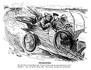 """Reassuring. Terrified rider (in hired motor-car). """"I say - I say - you're going much too fast."""" Chauffeur. """"Oh, you're all right, sir. We always insures our passengers."""""""