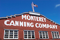 Monterey Canning Company, Monterey, California