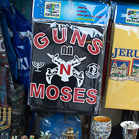 """T-shirts for sale in the Old City of Jerusalem say """"Guns N Moses"""""""