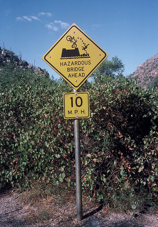 """Hazardous Bridge Ahead"" warning sign for Sabino Canyon bicyclists. Bike-tography by Martha Retallick."
