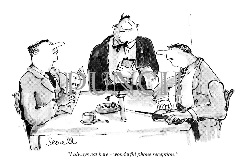 """""""I always eat here - wonderful phone reception."""""""