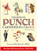"""Front Cover of """"The Best of Punch Cartoons in Colour"""", new book out September 2012, Foreward by Quentin Blake. Click on Gifts to read more."""