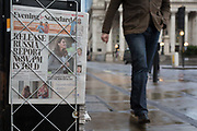 Copies of the London Evening Standard newspaper lead with a headline about government ministers controversial decision to hold back until after the current general election, the release of a report about possible Russian interference in the 2016 EU Referendum, on 12th November 2019, in the City of London, England.