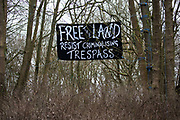 A banner calling for trespass not to be criminalised is pictured at Stop HS2's Wendover Active Resistance Camp on 18th March 2021 in Wendover, United Kingdom. Activists opposed to the HS2 high-speed rail link project have set up several such camps along the Phase One route of the £106bn rail link between London and Birmingham.