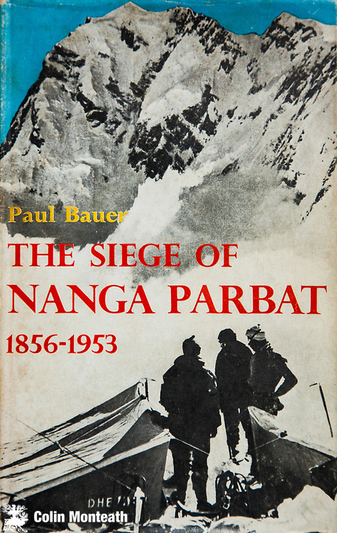 The Siege of Nanga Parbat 1856 to 1953 ( NW India, now Pakistan) by Paul Bauer, Rupert Hart-Davis, London 1956.