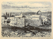Southern wall of the Temple area, Jerusalem From the book 'Those holy fields : Palestine, illustrated by pen and pencil' by Manning, Samuel, 1822-1881; Religious Tract Society (Great Britain) Published in 1873