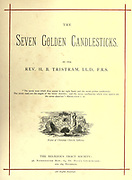 Title Page From the book ' The seven golden candlesticks ' by Tristram, H. B. (Henry Baker), 1822-1906 Published by The Religious tract society [London] in 1871