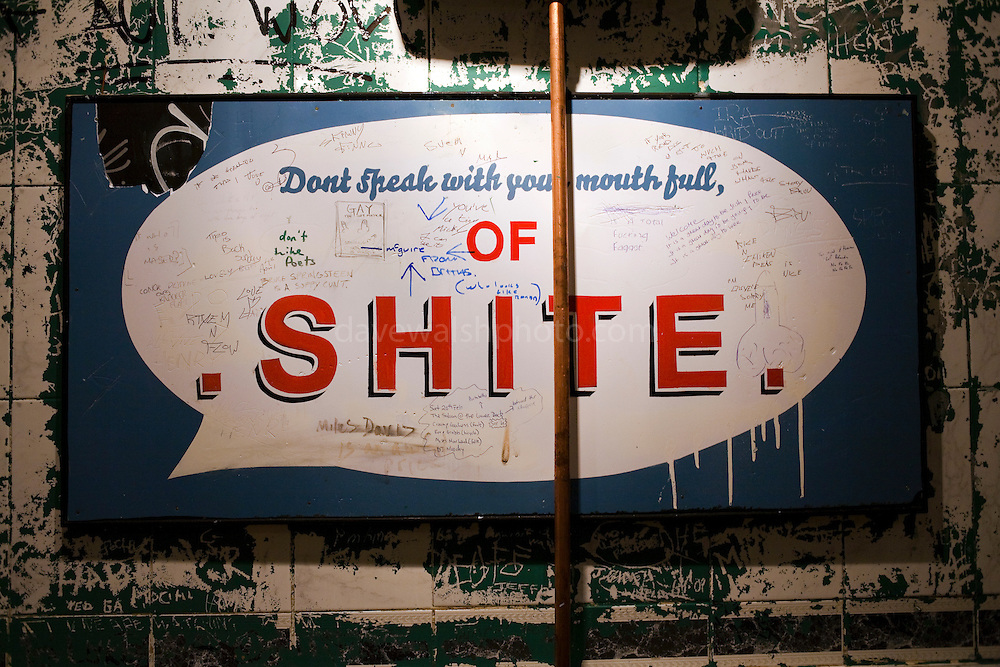 Don't speak with your mouth full of SHITE. Sign in the mens toilets, George Bernard Shaw pub, 1 - 12, South Richmond Street, Portobello, Dublin 8, Ireland