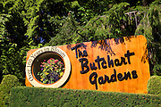 Sign for the Butchart Gardens, Victoria, Vancouver Island, British Columbia, Canada.