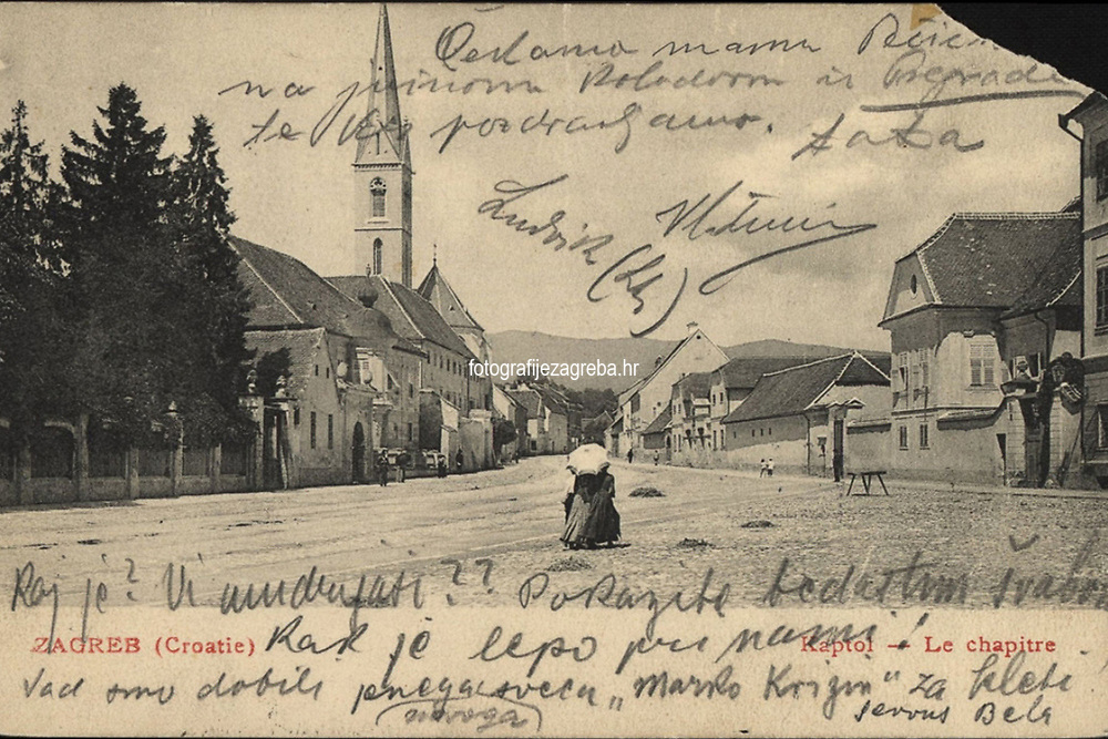 Zagreb (Croatie) : Kaptol = Le chapitre. <br /> <br /> ImpresumZagreb : Naklada M. Iaklin, [1905].<br /> Materijalni opis1 razglednica : tisak ; 9 x 14 cm.<br /> NakladnikNaklada M. Jaklin<br /> Mjesto izdavanjaZagreb<br /> Vrstavizualna građa • razglednice<br /> ZbirkaGrafička zbirka NSK • Zbirka razglednica<br /> Formatimage/jpeg<br /> PredmetZagreb –– Kaptol<br /> Samostan sv. Franje (Zagreb)<br /> SignaturaRZG-KAP-28<br /> Obuhvat(vremenski)20. stoljeće<br /> NapomenaRazglednica je putovala 1905. godine.<br /> PravaJavno dobro<br /> Identifikatori000955352<br /> NBN.HRNBN: urn:nbn:hr:238:470025 <br /> <br /> Izvor: Digitalne zbirke Nacionalne i sveučilišne knjižnice u Zagrebu