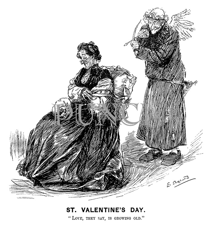 """St Valentine's Day. """"Love, they say, is growing old."""""""