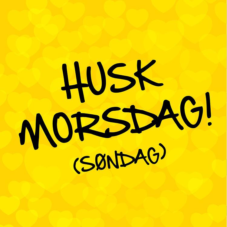 Grafikk i post-it-stil med norsk tekst «Husk morsdag! (søndag)» med bakgrunn av subtile hjerter. Bildet er spesielt egnet for butikker som ønsker å gi kundene en påminnelse opp mot morsdagen. Utmerket til bruk i både til print og i sosiale medier som Facebook og Instagram.